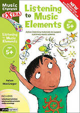 Listening to Music Elements Age 5+. Active Listening Materials to Support a Prim