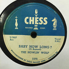 "Howlin' Wolf  - Baby How Long / Evil is Goin On - VG Chess 10"" 78 RPM Record"