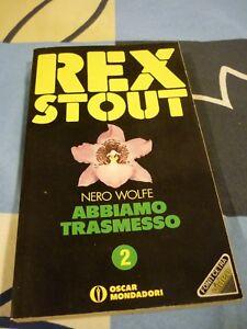 Abbiamo trasmesso Nero Wolfe Rex Stout