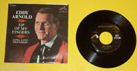 Eddy Arnold 1966 Tip Of My Fingers / Long Long Friendship 45 RPM record & Sleeve