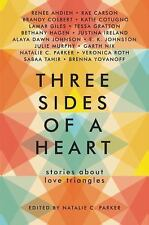 THREE SIDES OF A HEART: STORIES ABOUT LOVE TRIANGLES -Natalie C. Parker NEW FS