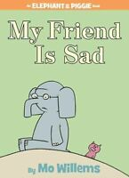 An Elephant and Piggie Book: My Friend Is Sad by Mo Willems 2007 HC New ships TF