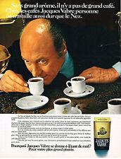 PUBLICITE  1970   JACQUES VABRE   café