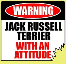 "Warning Jack Russell Terrier With An Attitude 4"" Tattered Edge Sticker"