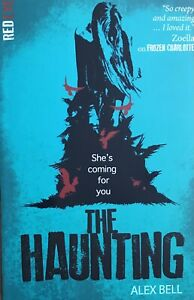 The Haunting by Alex Bell Paperback Book (ce)