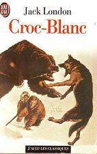 Jack LONDON * Croc Blanc * Texte intégral roman J'ai Lu Animaux grand nord  Loup