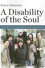 A Disability of the Soul: An Ethnography of Schizophrenia and Mental Illness in