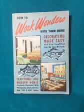 How To Work Wonders With Your Home (Paperback, 1950) Vintage Decorating Homes