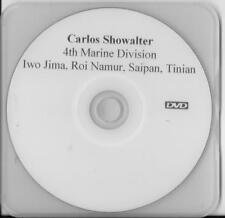 CARLOS SHOWALTER 4TH MARINE DIVISION IWO JIMA VETERAN RARE INTERVIEW DVD