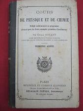 COURS DE PHYSIQUE ET DE CHIMIE - Emile BOUANT - DELALAIN - 1890