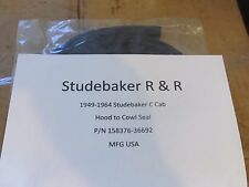 1949-1964 Studebaker Truck C cab Hood to Cowl Seal