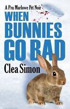 Pru Marlowe Pet Noir: When Bunnies Go Bad : A Pru Marlowe Pet Noir 6 by Clea...