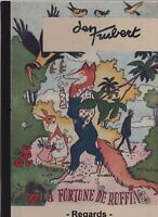 La fortune de Ruffin. TRUBERT. Regards 2008. 48 pages couleurs