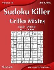 Sudoku Killer: Sudoku Killer Grilles Mixtes - Facile à Difficile - Volume 19...