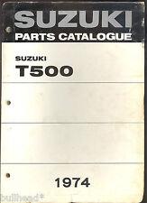 1974 SUZUKI T500 MOTORCYCLE PARTS MANUAL / FACTORY ORIGINAL