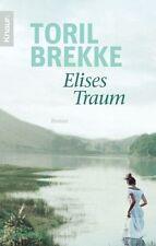 Elises Traum von Toril Brekke (2010, Taschenbuch)