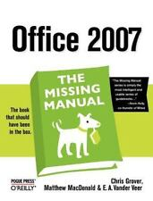 Office 2007: The Missing Manual: The Missing Manual: By Grover, Chris, MacDon...