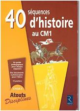 40 SEQUENCES D'HISTOIRE AU CM1 CYCLE 3 RETZ