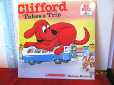 CLIFFORD TAKES A TRIP Norman Bridwell SC Be Big! BE KIND