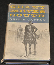 GRANT MOVES SOUTH By: Bruce Catton 1960 HC Civil War 1st Edition Printing First