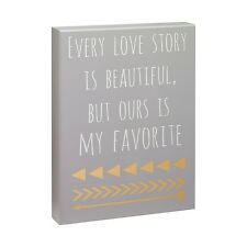 "EVERY LOVE STORY IS BEAUTIFUL... Wooden Box Sign, 7.5"" x 10"", by Collins"