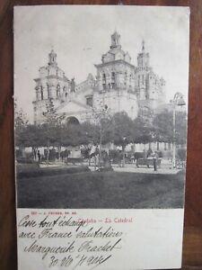 1904 CPA Cordoba La Catedral Argentina Braisne France tarjeta Argentine animée