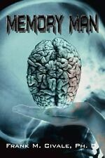 Memory Man by Frank M. Civale (2003, Paperback)