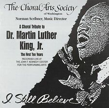 A Choral Tribute to Dr. Martin Luther King, Jr. - The First Ten Years  Recorded