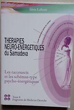 #) Thérapies neuro-énergétiques du Samadeva - tome 4 - Idris Lahore