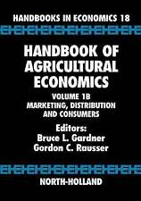 Handbook of Agricultural Economics. Marketing, Distribution, and Consumers (Hard