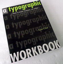 Typography Typographic Workbook History Technique Type Graphic Arts Kate Clair