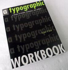 Typography Typographic Workbook History Technique Type Graphic Arts Kate Clair