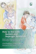 How to Live With Autism and Asperger Syndrome: Practical Strategies-ExLibrary