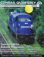 Conrail Quarterly: Spring 2019 issue of The CONRAIL Historical Society -- NEW