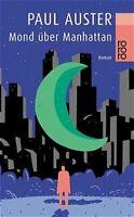 Mond über Manhattan Paul, Auster,: