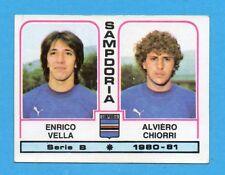 PANINI CALCIATORI 1980/81 - Figurina n.490- VELLA+CHIORRI-SAMPDORIA -NEW