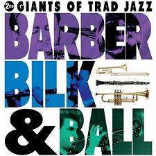 2 CD BARBER BILK & BALL GIANTS OF TRAD JAZZ STRANGER ON THE SHORE MIDNIGHT IN MO