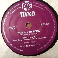 RARE 1957 SHELLAC 78RPM:  PETULA CLARK WITH ALL MY HEART / BLUEBIRD PYE N.15096