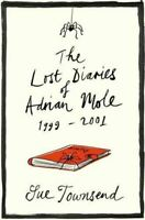 The Lost Diaries of Adrian Mole, 1999-2001, Townsend, Sue, Very Good, Hardcover