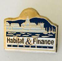 Habitat & Finance Conseil Advertising Pin Badge Vintage (C19)