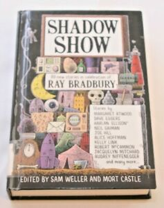 Shadow Show : Stories in Celebration of Ray Bradbury (Hardcover)