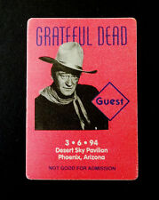 Grateful Dead Backstage Pass John Wayne Movie Film Phoenix Arizona 3/6/1994 AZ