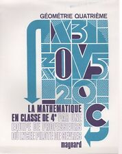 LA MATHEMATIQUE EN CLASSE DE 4e, GEOMETRIE, LYCEE PILOTE DE SEVRES, MAGNARD