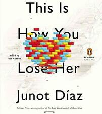 This Is How You Lose Her von Junot Diaz (2012)