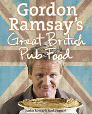Gordon Ramsay's Great British Pub Food by Gordon Ramsay, Mark Sargeant (Hardbac…