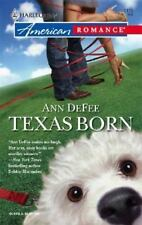 Texas Born by Ann DeFee (2006, Paperback)