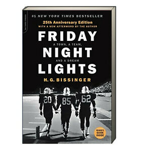 Friday Night Lights 25th Anniversary Ed.  H G. Bissinger (Paperback) New w/rm*