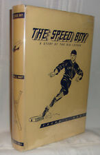 Frank J. Hart THE SPEED BOY A Story of the Big League First edition 1938 in dj