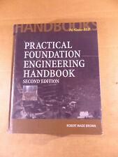 Practical Foundation Engineering Handbook, 2000 (0071351396 9780071351393)