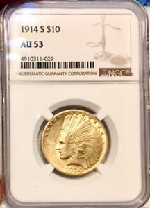WOW! RARE DATE 1914-S NGC $10 GOLD $10 EAGLE INDIAN AU-53 NICE STRIKE 208K MADE!